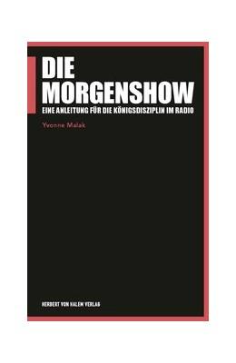 Abbildung von Malak | Die Morgenshow | 1. Auflage | 2019 | 106 | beck-shop.de