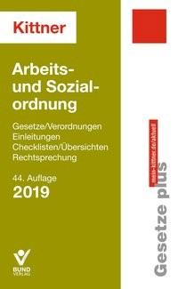 Abbildung von Kittner   Arbeits- und Sozialordnung 2019   44.,  neubearbeitete, aktualisierte Auflage   2019