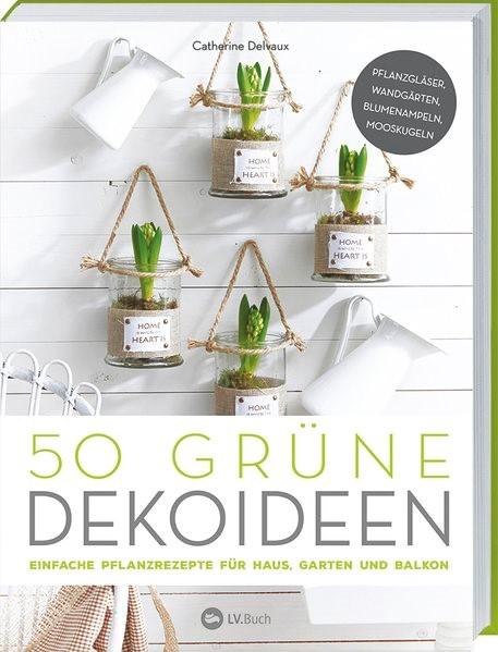 Abbildung von 50 grüne Dekoideen | 2019