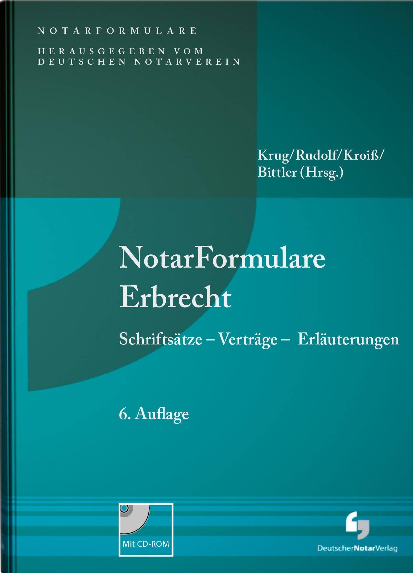 NotarFormulare Testamente | Krug / Rudolf / Kroiß / Bittler (Hrsg.) | 6. Auflage, 2018 (Cover)