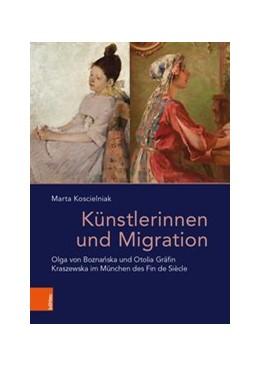 Abbildung von Koscielniak   Künstlerinnen und Migration   1. Auflage   2019   beck-shop.de