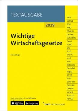 Abbildung von Wichtige Wirtschaftsgesetze • 2019 | 32. Auflage | 2019