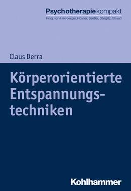 Abbildung von Derra | Körperorientierte Entspannungstechniken | 1. Auflage | 2020 | beck-shop.de