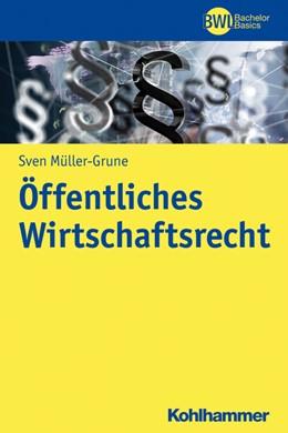 Abbildung von Müller-Grune | Öffentliches Wirtschaftsrecht | 2020
