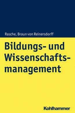 Abbildung von Rasche / Braun von Reinersdorff | Bildungs- und Wissenschaftsmanagement | 1. Auflage | 2021 | beck-shop.de