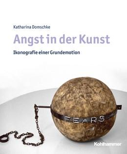 Abbildung von Domschke | Angst in der Kunst | 2019 | Ikonografie einer Grundemotion
