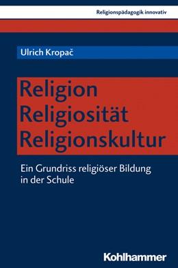 Abbildung von Kropac   Religion - Religiosität - Religionskultur   2019   Ein Grundriss religiöser Bildu...   25