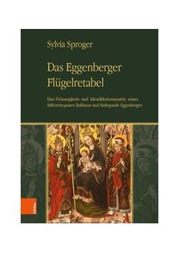 Abbildung von Sproger | Das Eggenberger Flügelretabel | 1. Auflage | 2019 | beck-shop.de