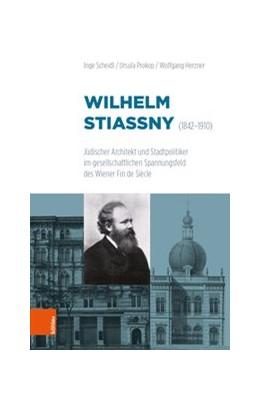 Abbildung von Scheidl / Prokop / Herzner | Wilhelm Stiassny (1842-1910) | Aufl. | 2019 | Jüdischer Architekt und Stadtp...