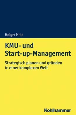 Abbildung von Held | KMU- und Start-up-Management | 2019 | Strategisch planen und gründen...