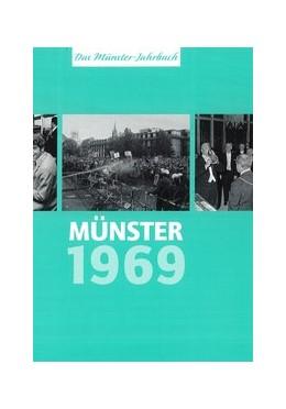 Abbildung von Düchting / Schollmeier   Münster 1969 – Münster vor 50 Jahren   1. Auflage   2018   beck-shop.de
