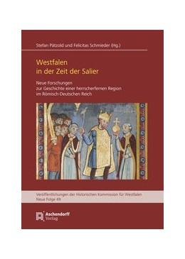 Abbildung von Pätzold / Schmieder | Westfalen in der Zeit der Salier | 1. Auflage | 2020 | 49 | beck-shop.de