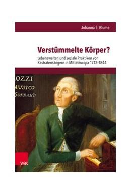 Abbildung von Blume   Verstümmelte Körper?   1. Auflage   2019   beck-shop.de