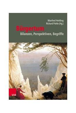 Abbildung von Hettling / Pohle   Bürgertum   1. Auflage   2019   beck-shop.de