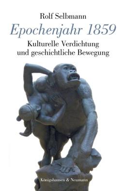 Abbildung von Selbmann | Epochenjahr 1859 | 1. Auflage | 2018 | beck-shop.de