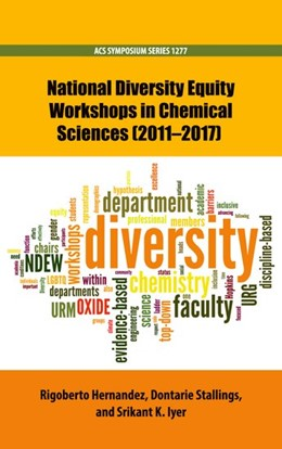 Abbildung von Hernandez / Stallings / Iyer | National Diversity Equity Workshops in Chemical Sciences (2011-2017) | 2019