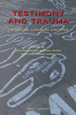 Abbildung von Santos / Spahr / Crowe Morey | Testimony and Trauma | 2019 | Engaging Common Ground | 118