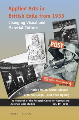 Abbildung von Malet / Dickson / MacDougall / Nyburg | Applied Arts in British Exile from 1933 | 2019