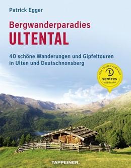 Abbildung von Egger | Bergwanderparadies Ultental | 1. Auflage | 2019 | beck-shop.de