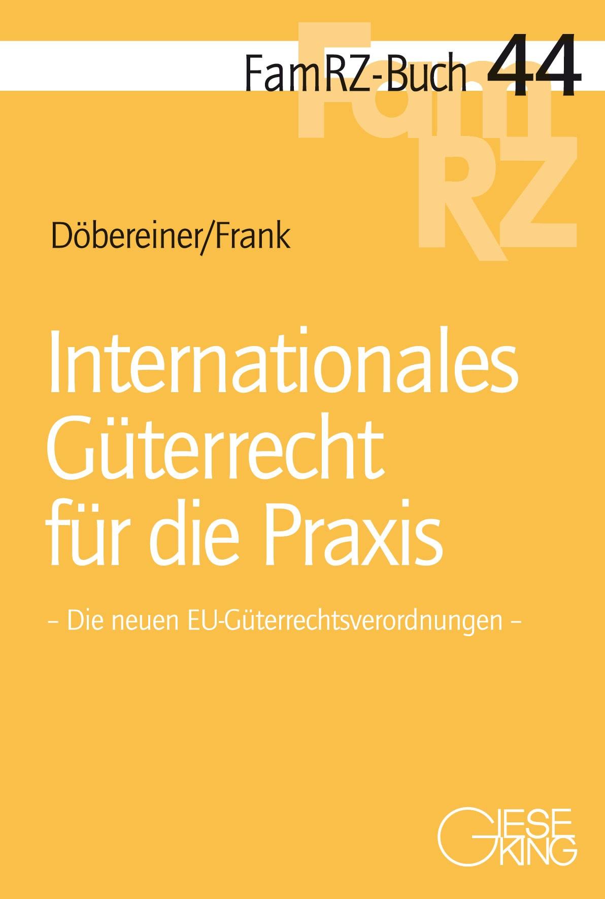 Abbildung von Döbereiner / Frank | Internationales Güterrecht für die Praxis | 2019