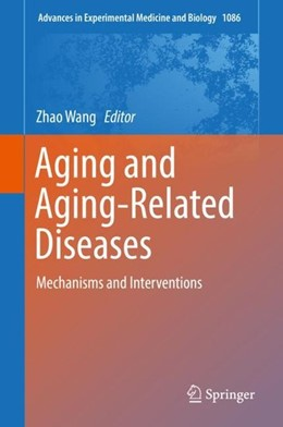 Abbildung von Wang | Aging and Aging-Related Diseases | 1. Auflage | 2018 | beck-shop.de