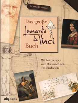 Abbildung von Denizeau | Das große Leonardo da Vinci-Buch | 2. Auflage | 2019 | beck-shop.de