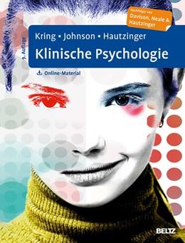 Abbildung von Kring / Johnson | Klinische Psychologie | 9. Auflage | 2019 | beck-shop.de