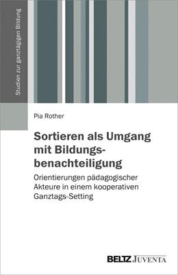 Abbildung von Rother   Sortieren als Umgang mit Bildungsbenachteiligung   1. Auflage   2019   beck-shop.de