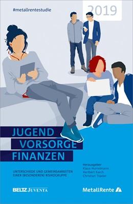 Abbildung von Hurrelmann / Karch | Jugend, Vorsorge, Finanzen | 1. Auflage | 2019 | beck-shop.de