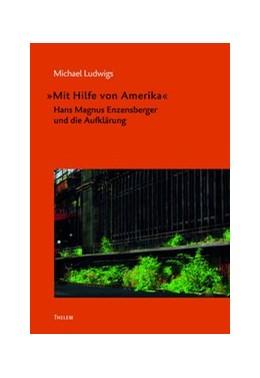 Abbildung von Ludwigs | »Mit Hilfe von Amerika« | 1. Auflage | 2018 | 33 | beck-shop.de