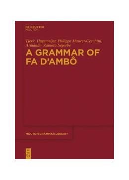 Abbildung von Maurer / Hagemeijer / Zamora Segorbe | A Grammar of Fa d'Ambô | 2020 | 81