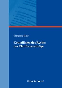 Abbildung von Rehr | Grundlinien des Rechts der Plattformverträge | 2019 | 113