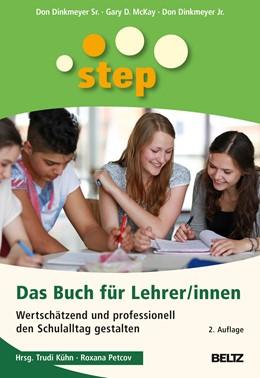 Abbildung von Kühn / Dinkmeyer Sr. | STEP - Das Buch für Lehrer/innen | 2. Auflage | 2019 | beck-shop.de