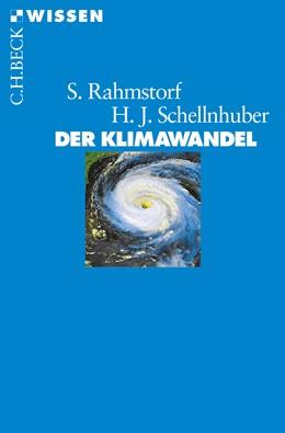 Abbildung von Rahmstorf / Schellnhuber | Der Klimawandel | 8. Auflage | 2018 | Diagnose, Prognose, Therapie | 2366