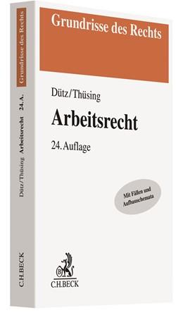 Abbildung von Dütz / Thüsing | Arbeitsrecht | 24. Auflage | 2019