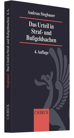 Abbildung von Stegbauer | Das Urteil in Straf- und Bußgeldsachen | 4. Auflage | 2019 | Erläuterungen, Beispiele, Must...