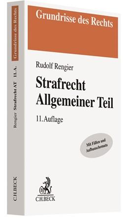 Abbildung von Rengier   Strafrecht Allgemeiner Teil: Strafrecht AT   11. Auflage   2019