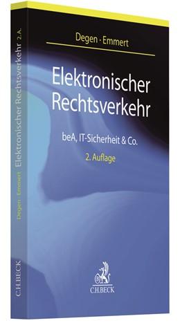 Abbildung von Degen / Emmert | Elektronischer Rechtsverkehr | 2. Auflage | 2021 | beck-shop.de