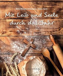 Abbildung von Heinemann / Hurtz | Mit Leib und Seele durch das Jahr | 1. Auflage | 2018 | beck-shop.de