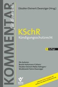 Abbildung von Däubler / Deinert / Zwanziger (Hrsg.) | KSchR - Kündigungsschutzrecht | 11.,  überarbeitete, aktualisierte Auflage | 2019