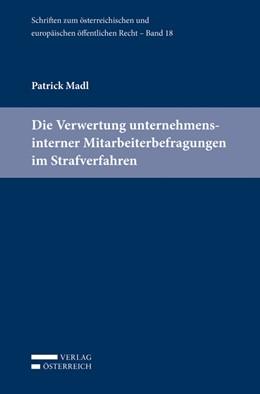 Abbildung von Madl | Die Verwertung unternehmensinterner Mitarbeiterbefragungen im Strafverfahren | 1. Auflage | 2018 | 18 | beck-shop.de