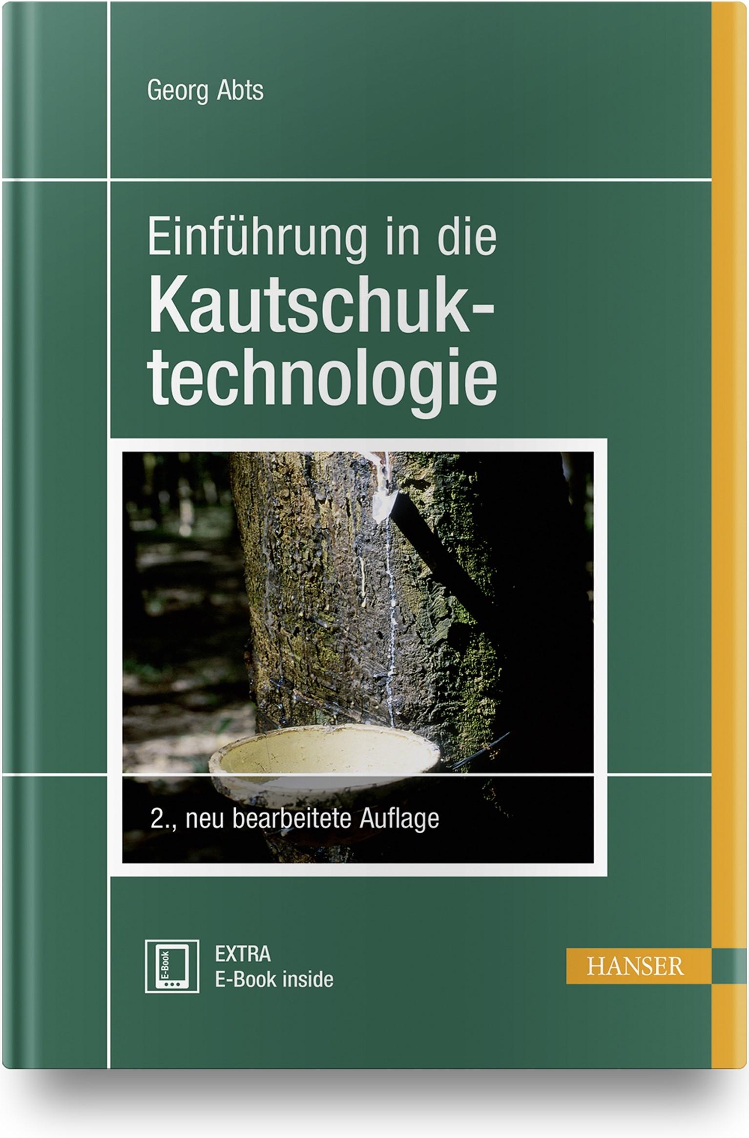 Abbildung von Abts | Einführung in die Kautschuktechnologie | 2., neu bearbeitete Auflage | 2018