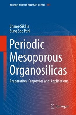 Abbildung von Ha / Park | Periodic Mesoporous Organosilicas | 2018 | Preparation, Properties and Ap...