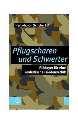 Abbildung von Hartwig | Pflugscharen und Schwerter | 1. Auflage | 2019 | beck-shop.de