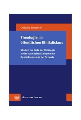 Abbildung von Schliesser | Theologie im öffentlichen Ethikdiskurs | 2019 | Studien zur Rolle der Theologi... | 37