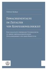 Abbildung von Meißner | Erwachsenentaufe im Zeitalter von Konfessionslosigkeit | 2019