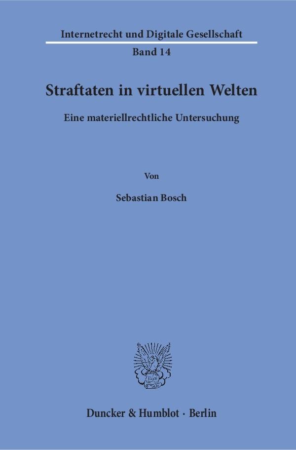 Straftaten in virtuellen Welten | Bosch, 2018 | Buch (Cover)