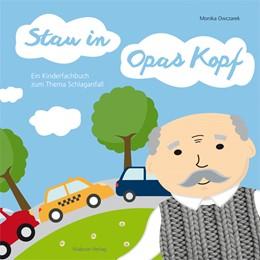 Abbildung von Owczarek | Stau in Opas Kopf | 1. Auflage | 2021 | beck-shop.de