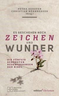Abbildung von Gerster / Nürnberger | Es geschehen noch Zeichen und Wunder | 2019