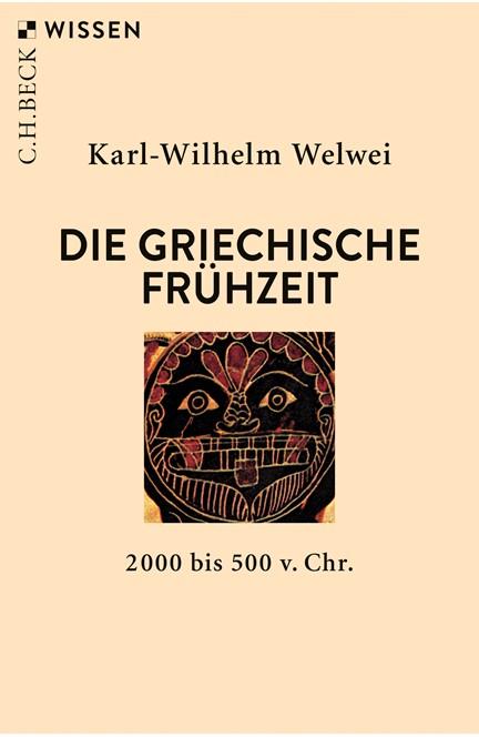 Cover: Karl-Wilhelm Welwei, Die griechische Frühzeit